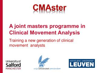 A joint masters programme in Clinical Movement Analysis