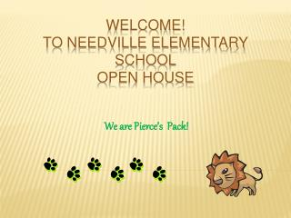 WELCOME! To Needville Elementary School Open House