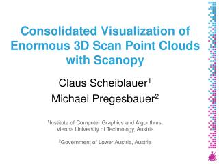 Consolidated Visualization of Enormous 3D Scan Point Clouds with Scanopy