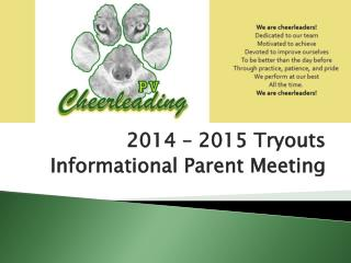 2014 – 2015 Tryouts Informational Parent Meeting