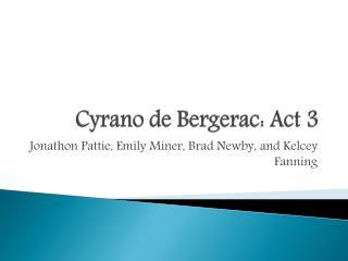 Cyrano de Bergerac: Act 3