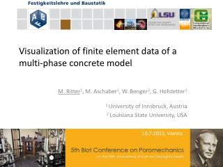 Visualization  of finite element data of a  multi-phase  concrete model