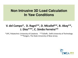 Non Intrusive 3D Load Calculation In Yaw Conditions