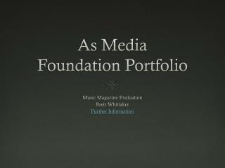 As Media  Foundation Portfolio
