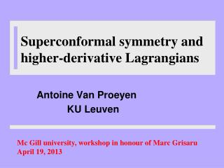 Superconformal symmetry and higher-derivative Lagrangians