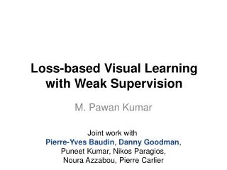 Loss-based Visual Learning  with Weak Supervision