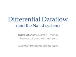 Differential Dataflow (and the Naiad system)