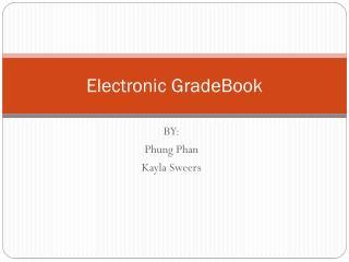 Electronic GradeBook