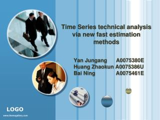 Time Series technical analysis via new fast estimation methods