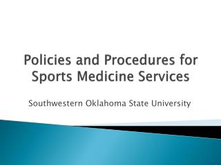 Policies and Procedures for Sports Medicine Services