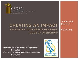 Creating an Impact  Rethinking your Modus Operandi  (mode of operation)