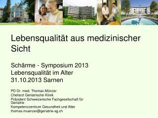 PD Dr. med. Thomas Münzer Chefarzt Geriatrische Klinik
