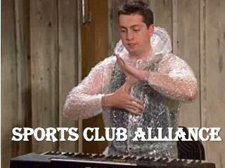 SPORTS CLUB ALLIANCE