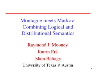 Montague meets Markov: Combining Logical and Distributional Semantics