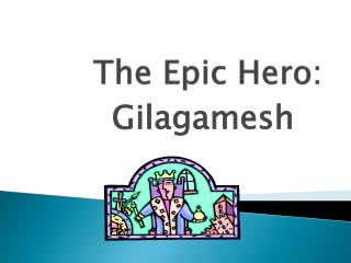 The Epic Hero: