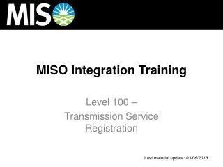 MISO  Integration Training