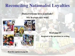 Reconciling Nationalist Loyalties