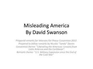 Misleading America By David Swanson