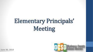 Elementary Principals' Meeting