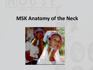 MSK Anatomy of the Neck