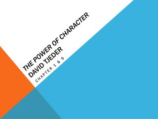 The power  of character David  Tjeder