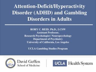 Attention-Deficit/Hyperactivity Disorder (ADHD) and Gambling Disorders in Adults