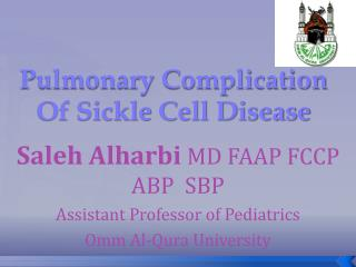 Pulmonary Complication Of Sickle  Cell Disease