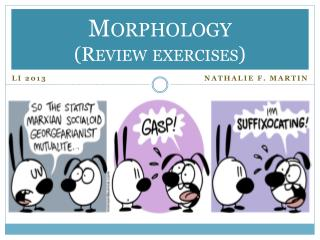 Morphology (Review exercises)