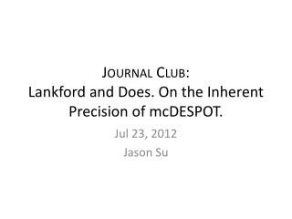 Journal Club: Lankford and Does. On the Inherent Precision of  mcDESPOT .