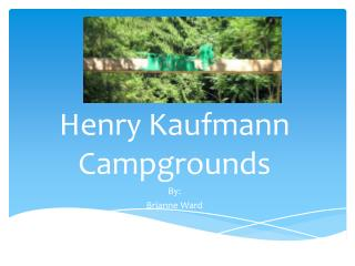 Henry Kaufmann Campgrounds