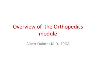 Overview of   the Orthopedics module