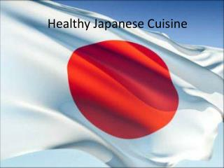 Healthy Japanese Cuisine
