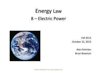 Energy  Law  8  – Electric Power