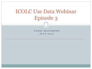 ICOLC Use Data Webinar Episode  3