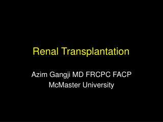 Renal Transplantation