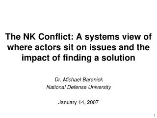 The NK Conflict: A systems view of where actors sit on issues ...