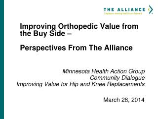 Improving Orthopedic Value from the Buy Side –  Perspectives From The Alliance
