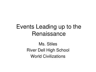 Events Leading up to the Renaissance