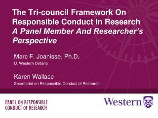 Marc F. Joanisse, Ph.D . U. Western Ontario Karen Wallace