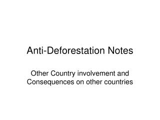 Anti-Deforestation Notes