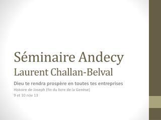 Séminaire  Andecy Laurent  Challan-Belval