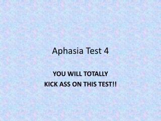Aphasia Test 4
