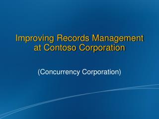Improving Records Management at Contoso Corporation