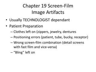 Chapter 19 Screen-Film Image Artifacts