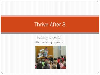 Thrive After 3