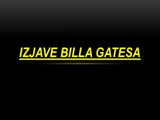 Izjave billa gatesa