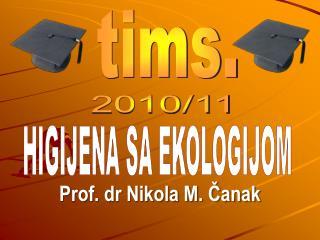 Prof. dr Nikola M. ?anak
