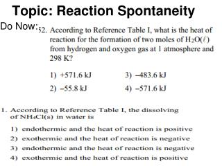 Topic: Reaction Spontaneity