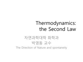 Thermodynamics: the Second Law