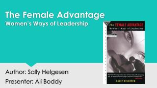 The Female Advantage  Women's Ways of Leadership